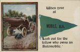 """When your [sic] at Mobile, Ala. look out for the fellow who owns an automobile."""