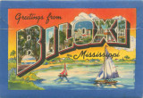 """Greetings from Biloxi, Mississippi."""