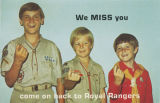 """We MISS you, come on back to Royal Rangers."""