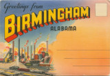 """Greetings from Birmingham, Alabama."""