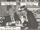"""Author Meets Author: 'Bear' Bryant and 'Shorty' Price."""