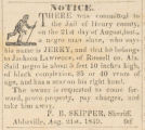 Advertisement for a captured slave, submitted by Sheriff P. B. Skipper in Henry County.