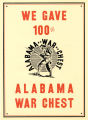 """We Gave 100%. Alabama War Chest."""