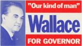 """'Our Kind of Man': Wallace for Governor."""