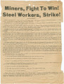 """Miners, Fight To Win! Steel Workers, Strike!"""