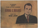 """Alabama Needs 'The Little Judge' George C. Wallace for the Big Job."""