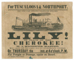 "Handbill for the ""Lily,"" a ""fine fast running passenger steamer,"" that will be..."