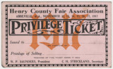 "Henry County Fair Association ""Privilege Ticket,"" which gives the bearer the..."