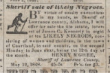 "Advertisement for a ""Sheriff sale of likely Negroes"" in Lawrence County, Alabama."