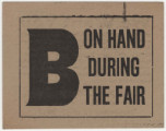 """B on Hand During the Fair."""