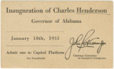 Ticket to the Capitol platform for the inauguration of Governor Charles Henderson in Montgomery,...