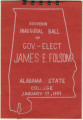 Inaugural ball program for Governor James E. Folsom of Alabama.
