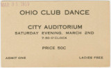 Admission ticket to the Ohio Club Dance at the city auditorium in Montgomery, Alabama.
